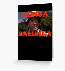 Gunga Galunga Greeting Card