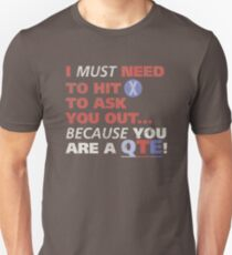 You are a QTE Unisex T-Shirt