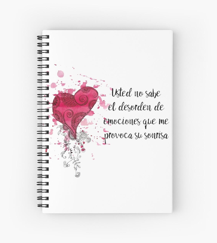 Frase De Amor Para El Dia De Los Enamorados Spiral Notebooks By