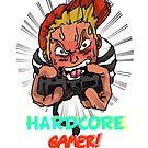 Hardcore Gamer by Realartworkz