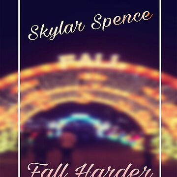Skylar Spence - Fall Harder by digiamakes