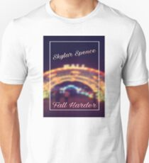 Skylar Spence - Fall Harder Unisex T-Shirt