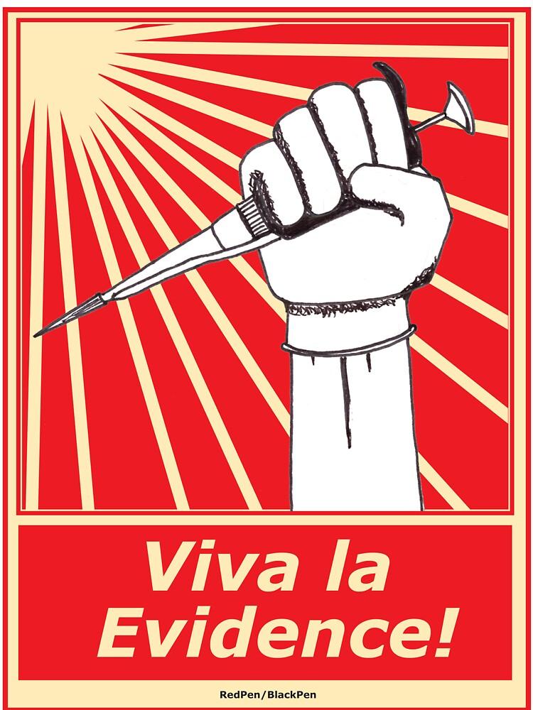 Viva la evidence! by redpenblackpen