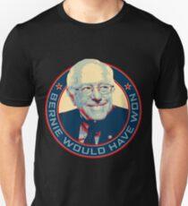 Bernie Would Have Won Unisex T-Shirt
