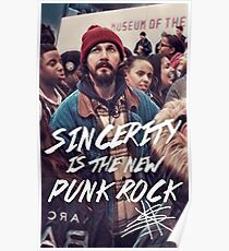 Sincerity is the new punk rock -Shia Labeouf Poster