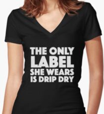 Absolutely Fabulous - The only label she wears is drip dry Women's Fitted V-Neck T-Shirt