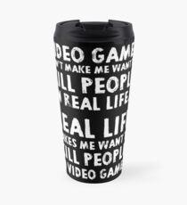 Real Life makes me wanna Travel Mug