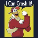 I Can Crash It! by Matt Sinor