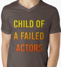 Child of a failed actors Mens V-Neck T-Shirt