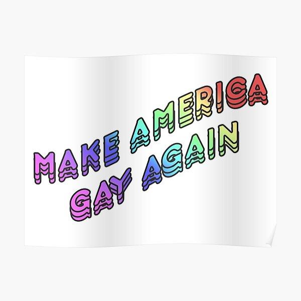 Make America Gay Again v2 Poster