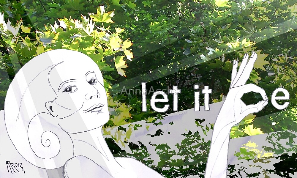 let it be by AnnaAsche