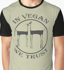 IN VEGAN WE TRUST Graphic T-Shirt