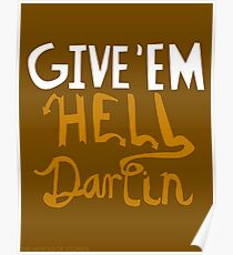 Give'em Hell Darlin Poster