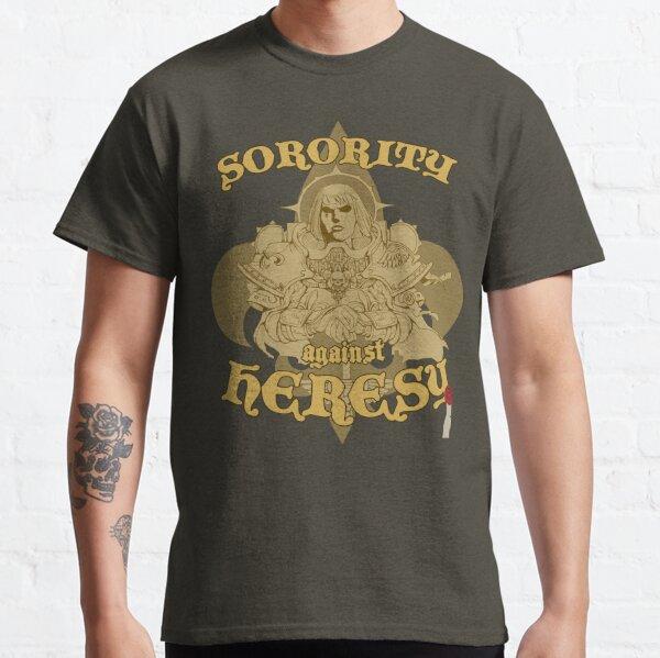 Sorority against Heresy Classic T-Shirt