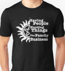 supernatural saving people hunting things the family business Unisex T-Shirt