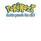 PokéNazi - Gotta punch ém all! by Tabitha Fringe Chase
