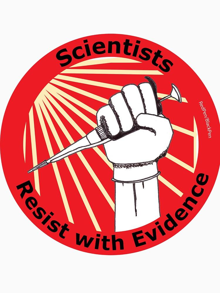 Scientists Resist! (circular) by redpenblackpen