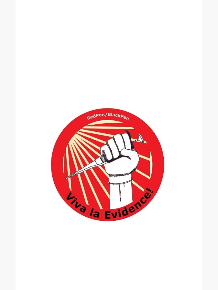 Viva la evidence! (circular) by redpenblackpen