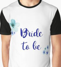 Bride-to-be Graphic T-Shirt