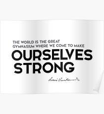 make ourselves strong - swami vivekananda Poster