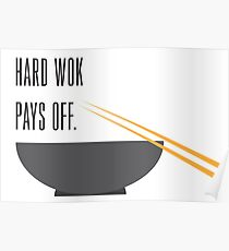 hard wok pays off Poster