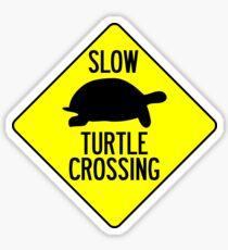 SLOW TURTLE CROSSING Sticker