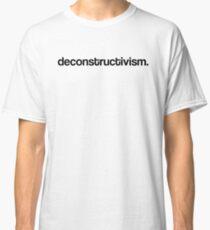 DECONSTRUCTIVISME ARCHITECTURE Classic T-Shirt