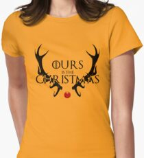 Ours Is The Christmas Women's Fitted T-Shirt