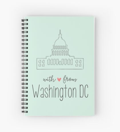With Love from Washington DC Spiral Notebook