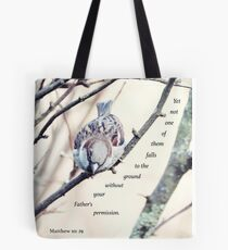 Matthew 10: 29 No Sparrow Falls Tote Bag