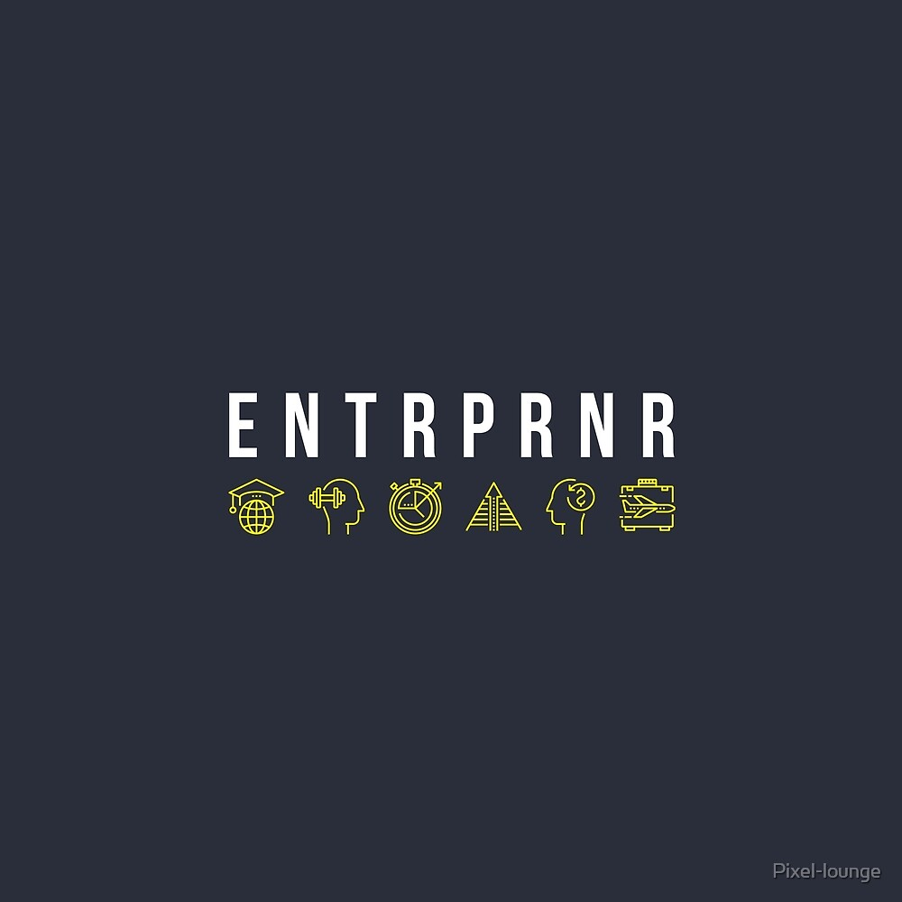 ENTRPRNR - Entrepreneur Quote (with icons) by Pixel-lounge