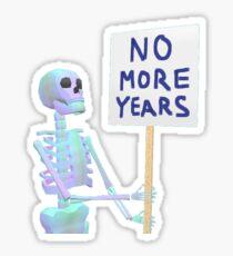 No more years Sticker