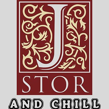 jstor and chill by lycorisium