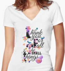 Thank You For All The Small Things Women's Fitted V-Neck T-Shirt