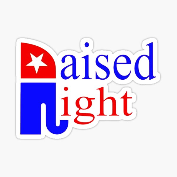 Raised Right Republican Elephant  Sticker