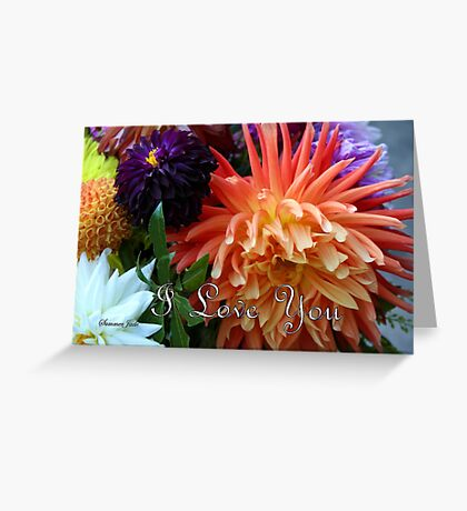 Bouquet of Love ~ Dahlias Greeting Card