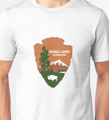 Badlands National Park - Badass Lands Unisex T-Shirt