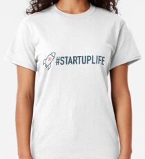 STARTUP LIFE T-shirt classique