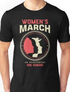 Women's March ON IDAHO Unisex T-Shirt