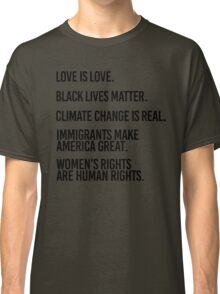 Love is Love and Black Lives Matter Classic T-Shirt