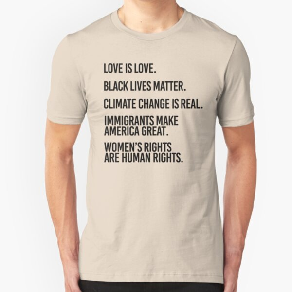Love is Love and Black Lives Matter Slim Fit T-Shirt