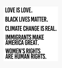 Love is Love and Black Lives Matter Photographic Print