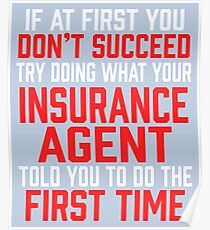 Do It Like Insurance Agent Told You Poster