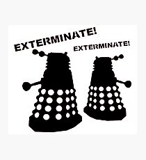Dalek - Doctor Who - Exterminate! Photographic Print