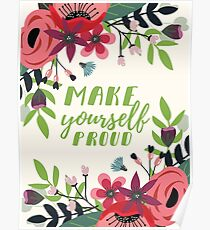 Make Yourself Proud Watercolor Greenery Flowers Poster