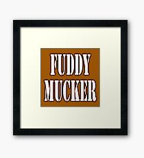 FUDDY MUCKER, Muddy, off road, Sport, Rugby, Run, Running, Course, Cross Country, Biker Framed Print