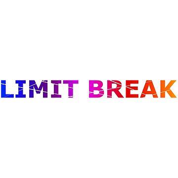 Limit break (shattered) by Geekstuff
