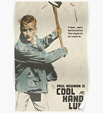 Nothing Can Be a Real Cool Hand Poster