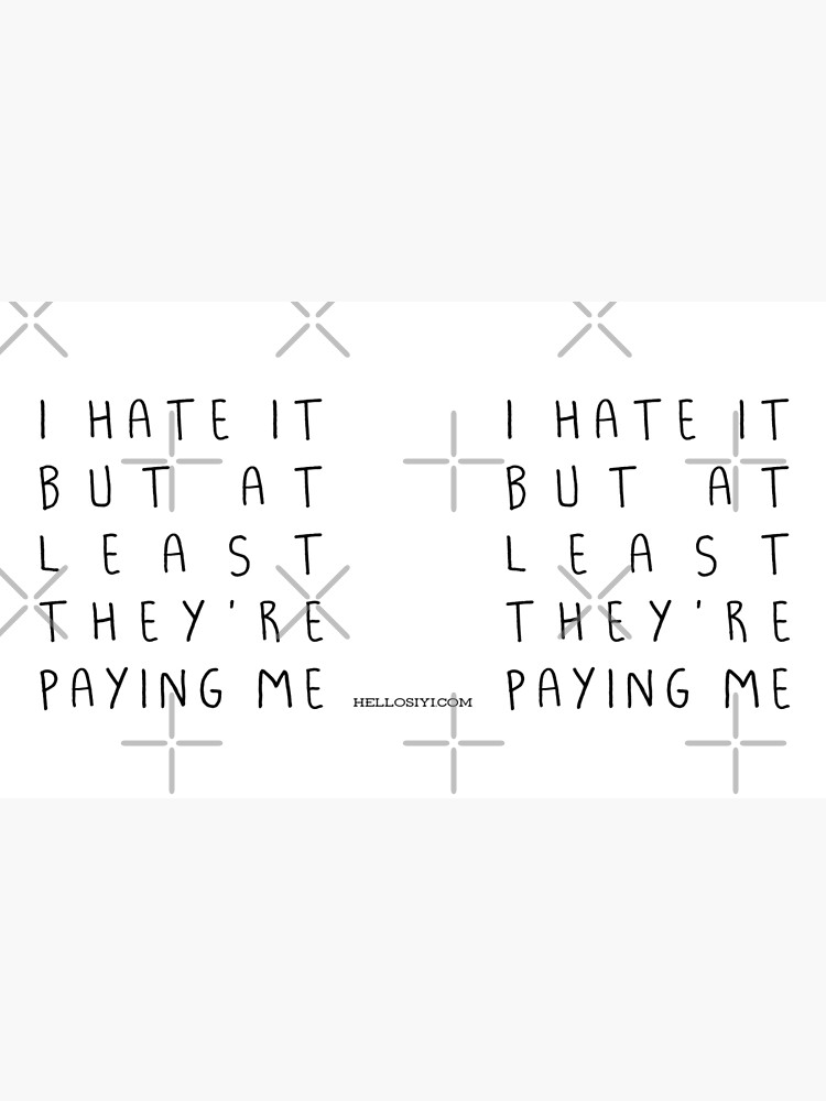 I hate it but... by siyi
