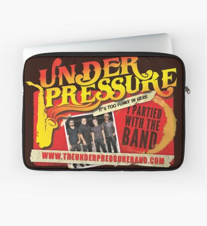 The Under Pressure Band - I partied with the band! Laptop Sleeve